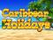 Гаминатор Caribbean Holidays